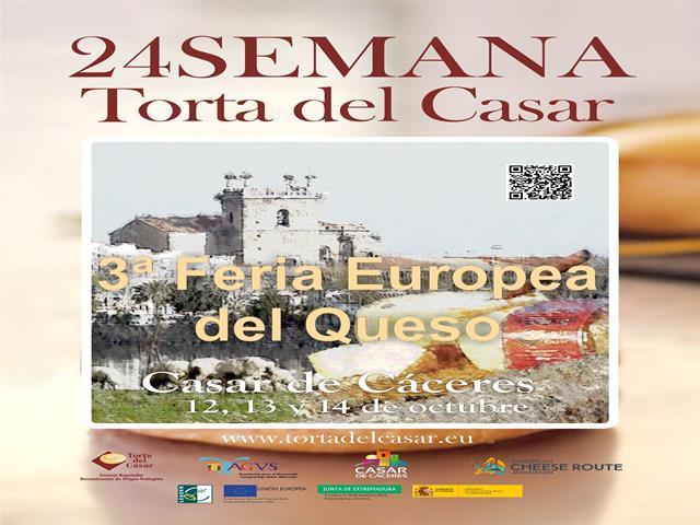 III FERIA EUROPEA DEL QUESO, 24 SEMANA DE LA TORTA DEL CASAR, IX RUTA DE LA TAPA CASAR DE CACERES,