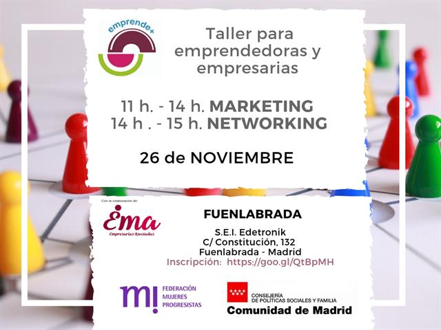 Taller Emprendedoras y Empresarias en Fuenlabrada. Marketing y Networking.