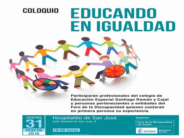 El Ayuntamiento y el Foro de la Discapacidad de Getafe organizan el coloquio 'Educando en igualdad'