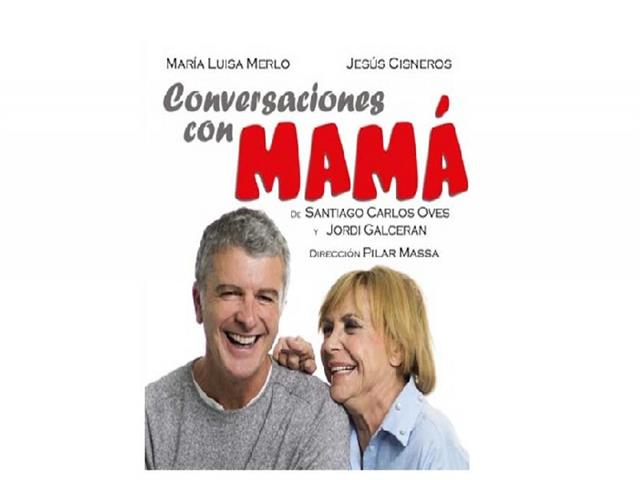 """María Luisa Merlo y Jesús Cisneros representarán la obra """"Conversaciones con mamá' en el teatro Federico García Lorca"""