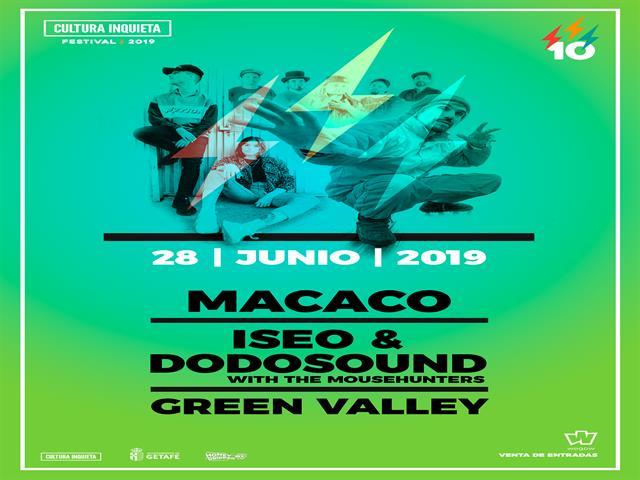 Macaco, Iseo & Dodosound y Green Valley, nuevas confirmaciones para el festival Cultura Inquieta 2019