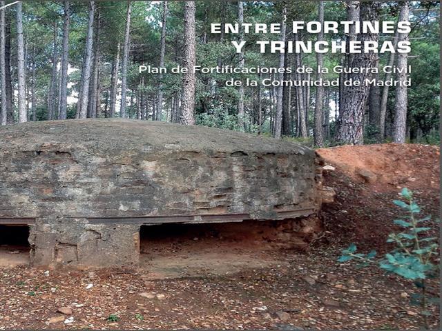 """Exposición """"Entre fortines y trincheras. Plan de Fortificaciones de la Guerra Civil de la Comunidad de Madrid"""