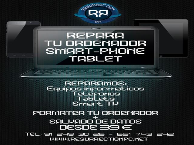 RESURRECTION PC, REPARACIÓN DE ORDENADORES, SMART PHONES, CONSOLAS