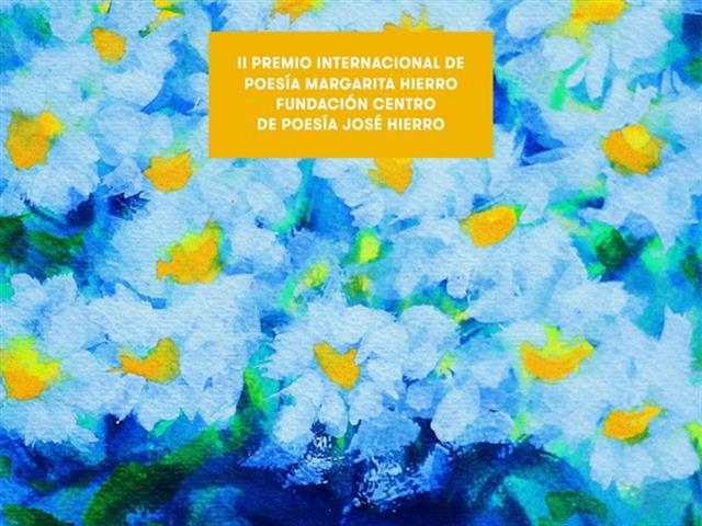 Marta López Vilar gana el II Premio Internacional de Poesía Margarita Hierro/Fundación Centro de Poesía José Hierro