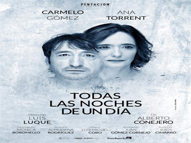 Los actores Carmelo Gómez y Ana Torrent llegan al Federico García Lorca para representar 'Todas las noches de un día'