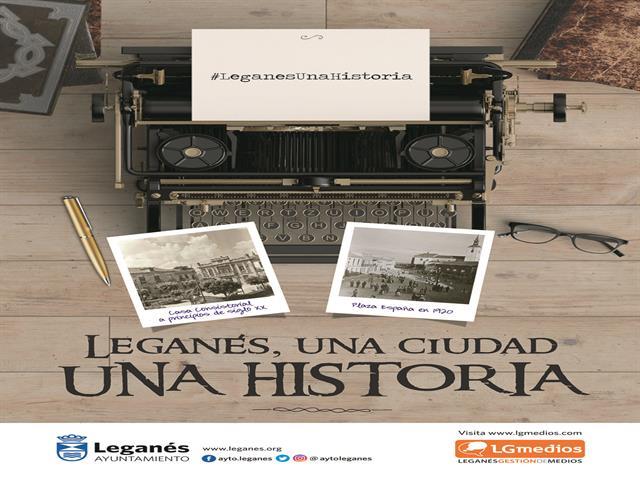 'Leganés, una ciudad una historia', la campaña de la empresa pública LG Medios para poner en valor el patrimonio artístico, histórico y cultural de la ciudad