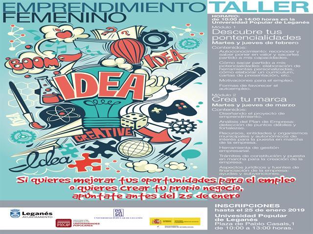 El Ayuntamiento de Leganés pone en marcha un taller de emprendimiento femenino que abordará la creación de marca y desarrollo de potencialidades