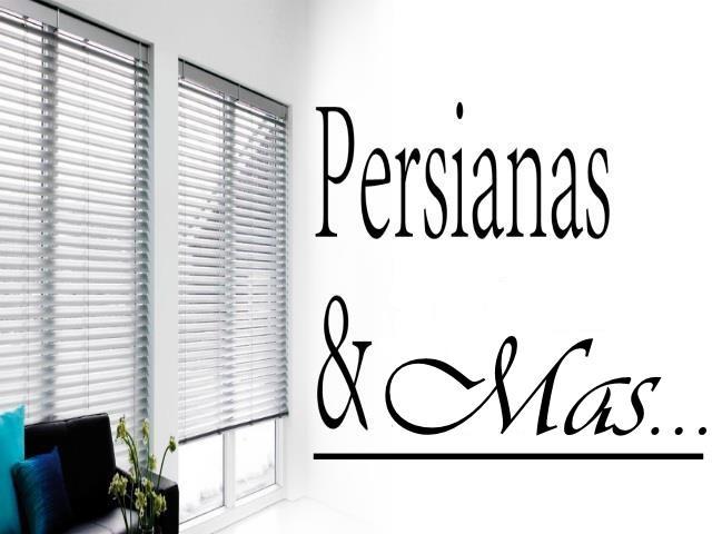 PERSIANAS Y MAS